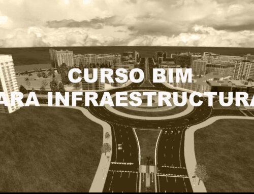 Curso BIM para Infraestructura Vial (25h) – ONLINE- Noviembre 2020